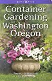 img - for Container Gardening for Washington and Oregon book / textbook / text book