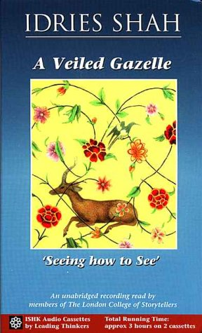 A Veiled Gazelle: Seeing how to See by Ishk Book Service