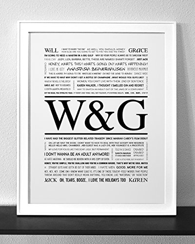 Will & Grace Typography & Quote Art Print (Frame not included) (WARNING: Explicit - Karen Frames Walker