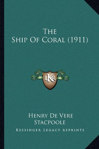 The Ship Of Coral (1911)