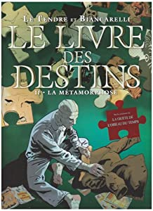 """Afficher """"Le Livre des Destins n° 2 La Métamorphose"""""""