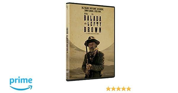 La Balada De Lefty Brown [DVD]: Amazon.es: Bill Pullman, Ella Ballentine, Jared Moshe: Cine y Series TV