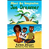 Meet the Imaginative Joe Dreamer [a caribbean adventure series] (Joe Dreamer series (caribbean adventure) Book 1)