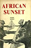 img - for African Sunset by Robin Short (1973-06-18) book / textbook / text book
