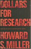Dollars for Research, Howard S. Miller, 0295950587