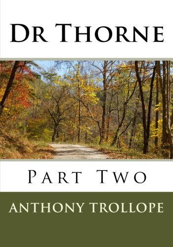 Read Online Dr Thorne: Part Two pdf