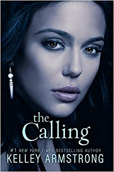 The Calling (Darkness Rising (Hardcover))