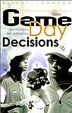 Game Day Decisions, Elliot Johnson, 1929478186