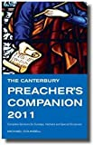 The Canterbury Preacher's Companion 2011: 150 Complete Sermons for Sundays, Festivals and Special Occasions