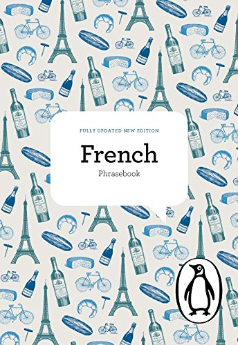 The Penguin French Phrasebook: Fourth Edition (Phrase Book, Penguin)...