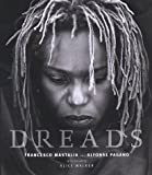 img - for Dreads: Sacred Rites of the Natural Hair Revolution by Francesco Mastalia (1999-12-09) book / textbook / text book