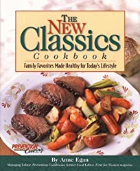 The New Classics Cookbook: Family Favorites Made Healthy for Today's Lifestyle