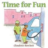 Time for Fun, Claudette Burchett, 1449027989