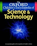 The Oxford Children's Encyclopedia of Science and Technology (Oxford children's encyclopedias)