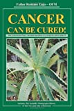 Cancer Can Be Cured, Romano Zago, 1440109117