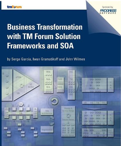 Business Transformation with TM Forum Solution Frameworks and SOA