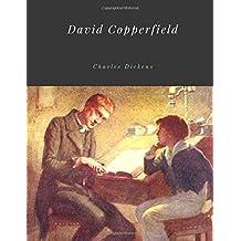 David Copperfield by Charles Dickens Unabridged 1850 Original Version