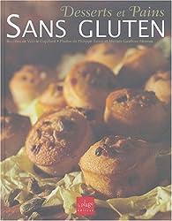 Desserts et Pains sans gluten par Valérie Cupillard