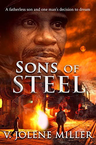 Sons of Steel by [Miller, V. Jolene]