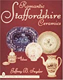 Romantic Staffordshire Ceramics (Schiffer Book for Collectors)