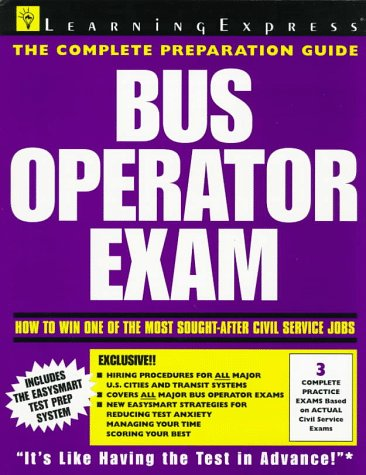 Bus Operator Exam (National Edition Test Preparation Guides)