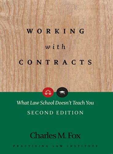 Working With Contracts  What Law School Doesn't Teach You  PLI's Corporate And Securities Law Library   English Edition