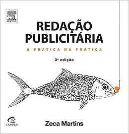 Redação publicitária: A Prática na Prática   Amazon.com.br