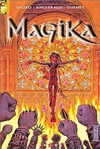 Magika, tome 2 : Les Versets de Feu par Franck Tacito