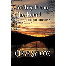 Poetry From The Heart - Love and Other Things