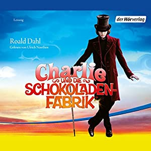 Charlie und die Schokoladenfabrik Audiobook