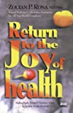 Return to the Joy of Health, Zoltan P. Rona and Jeanne M. Martin, 0920470629