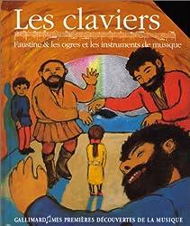 Les claviers : Faustine et les ogres et les instruments de musique (1CD audio)