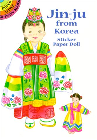 Read Online Jin-Ju from Korea Sticker Paper Doll (Dover Little Activity Books Paper Dolls) ebook