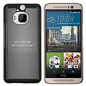 "Be-Star Único Patrón Plástico Duro Fundas Cover Cubre Hard Case Cover Para HTC One M9+ / M9 Plus (Not M9) ( Wtf R U Doin - Gracioso"" )"