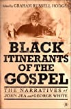 Black Itinerants of the Gospel, George White, 031229445X