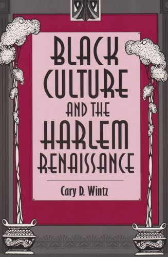Search : By Cary D. Wintz - Black Culture and the Harlem Renaissance: 1st (First) Edition