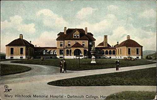 Dartmouth College - Mary Hitchcock Memorial Hospital Hanover, New Hampshire Original Vintage Postcard