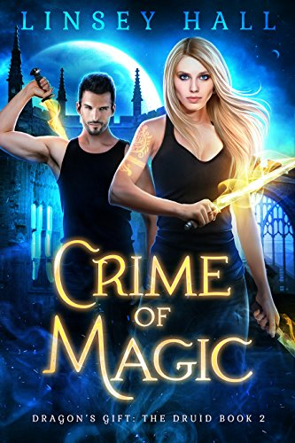 Crime of Magic (Dragon's Gift: The Druid Book 2) cover