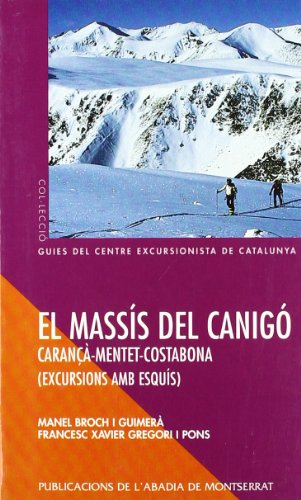 Descargar Libro El Massís Del Canigó –carançà-menter-costabona. Excursions Amb Esquís Manel Broch I Guimerà