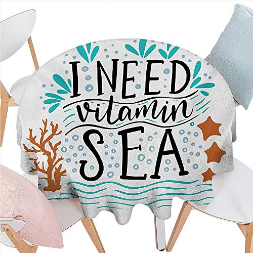 BlountDecor Sea Patterned Round Tablecloth I Need Vitamin Sea Inspirational Quote Hand Drawn with Coral Waves Starfishes Bubbles Dust-Proof Round Tablecloth D70 Multicolor