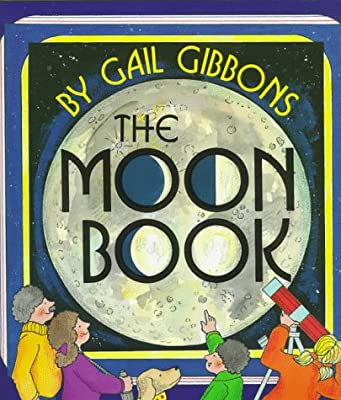 The Moon Book from Holiday House