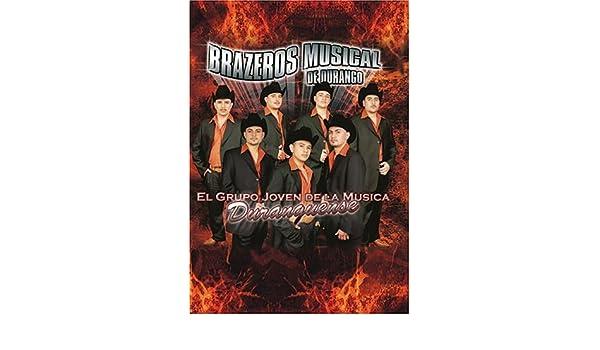 Amazoncom Brazeros Musical De Durango El Grupo Joven De La Musica