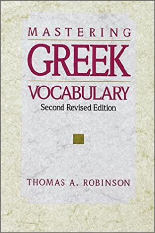 Mastering Greek vocabulary, Robinson, Thomas A