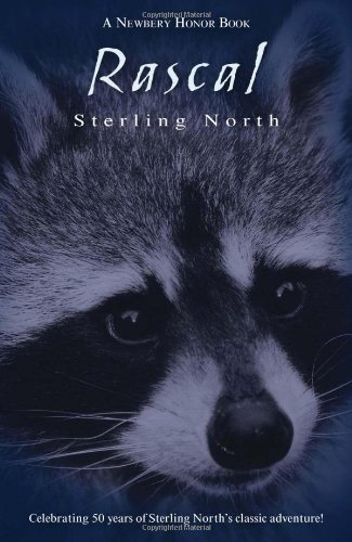 Rascal: Celebrating 50 Years of Sterling North's Classic Adventure! (Puffin Modern - Boston Newberry