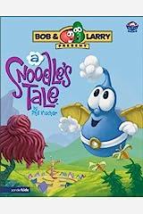 A Snoodle's Tale (Big Idea Books) Hardcover