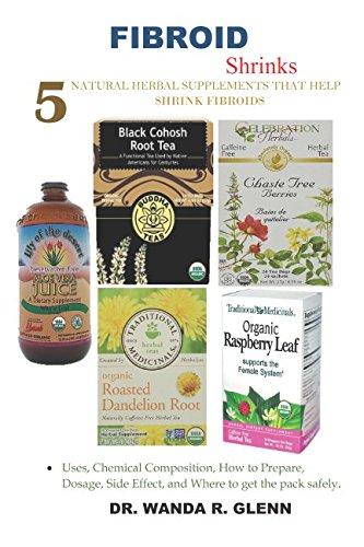 Fibroid shrinks: 5 natural supplements that help shrink fibroids