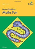 How to Sparkle at Maths Fun, Val Edgar, 1897675860