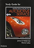 Study Guide for Introduction to Automotive Service, Halderman, James D. and Deeter, Darrell D., 0132988275