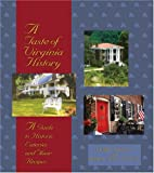 img - for A Taste of Virginia History: A Guide to Historic Eateries and Their Recipes (Taste of History) book / textbook / text book