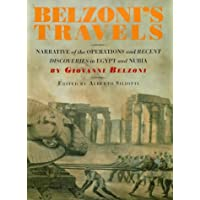 Belzoni's Travels: Belzoni's Travels: Narrative of the Operations and Recent Discoveries in Egypt and Nubia